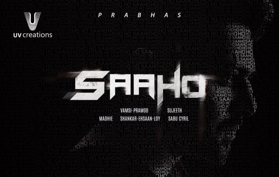 Saaho Movie (2019) | Cast | Songs | Teaser | Trailer | Release Date