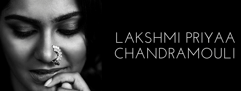 Lakshmi Priyaa Chandramouli Wiki, Biography, Age, Movies, Images
